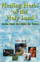 Healing Herbs of the Holy Land: Herbs from the Bible for Today артикул 13514d.