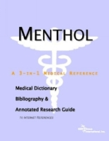 Menthol: A Medical Dictionary, Bibliography, And Annotated Research Guide To Internet References артикул 13517d.