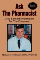 Ask The Pharmacist : Drug & Health Information For The Consumer артикул 13528d.