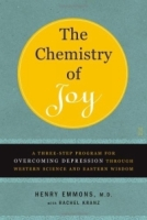 The Chemistry of Joy : A Three-Step Program for Overcoming Depression Through Western Science and Eastern Wisdom артикул 13546d.