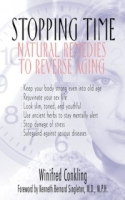 Stopping Time : Natural Remedies to Reverse Aging артикул 13553d.
