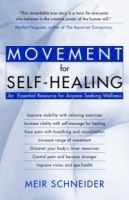 The Movement for Self-Healing: An Essential Resource for Anyone Seeking Wellness артикул 13626d.