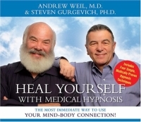 Heal Yourself With Medical Hypnosis: The Most Immediate Way to Use Your Mind-Body Connection! артикул 13663d.