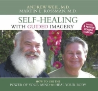 Self-Healing With Guided Imagery: How to Use the Power of Your Mind to Heal Your Body артикул 13668d.