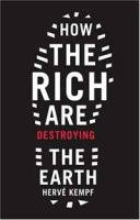 How The Rich Are Destroying the Earth (Foreword by Greg Palast) артикул 13525d.