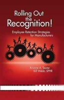 Rolling Out the Recognition! Employee Retention Strategies for Manufacturers артикул 13533d.