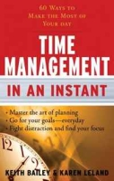 Time Management In an Instant: 60 Ways to Make the Most of Your Day (In an Instant (Career Press)) артикул 13556d.