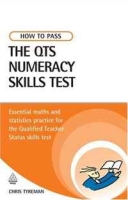 How to Pass the QTS Numeracy Skills Test: Essential Maths and Statistics Practice for the Qualified Teacher Status Skills Test артикул 13582d.