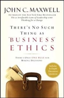 "There's No Such Thing As ""Business"" Ethics: There's Only One Rule For Making Decisions артикул 13665d."