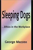 Sleeping Dogs: Ethics in the Workplace артикул 13709d.