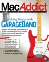 The MacAddict Guide to Making Music with GarageBand артикул 13518d.