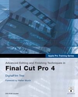 Apple Pro Training Series: Advanced Editing and Finishing Techniques in Final Cut Pro 4 артикул 13600d.