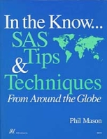 In the Know SAS Tips & Techniques From Around the Globe артикул 13681d.