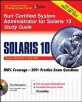Sun (R) Certified System Administrator for Solaris (TM) 10 Study Guide (Exams 310-200 & 310-202) артикул 13714d.